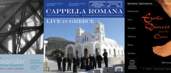 Three New Client Releases - Alexander String Quartet, Cappella Romana, Reference Recordings
