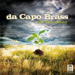 da Capo Brass - from the beginning