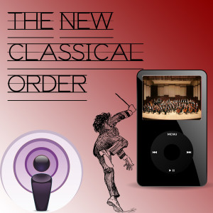 The New Classical Order Podcast